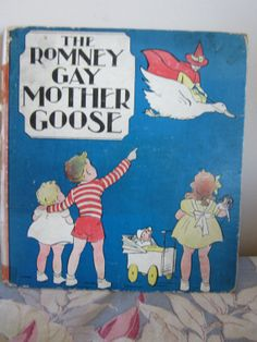 Antique The Romney Gay Mother Goose 1936 1st Edition by myfancies, $13.00