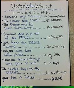 """A """"workout game"""" for Dr. Who, an interesting alternative to drinking games. Also, David might actually work out if we do this."""