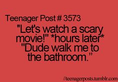Haha this usually happens at sleepovers where my objection to a scary movie is overruled -____-