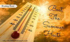 Friday Five // Beat The Summer Heat!