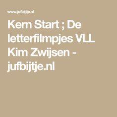 Kern Start ; De letterfilmpjes VLL Kim Zwijsen - jufbijtje.nl