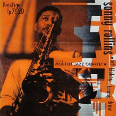"Sonny Rollins with the Modern Jazz Quartet -  Prestige 7029 [12"" LP] 1956  Design: Gil Mellé"