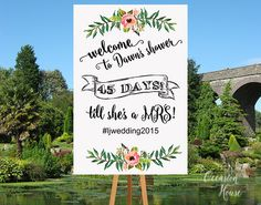 Bridal Shower Welcome Sign with hashtag, Floral Bridal shower sign, Countdown wedding sign, days  till she's a MRS sign, Printable, BSWS05 by OccasionHouse on Etsy