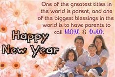 The emotional Happy New Year Wishes for Parents for sure is going to bring a wide smile on the face of your parents. Also, try our new year wishes messages for parents and see how effective these messages are to bond you with your parents. Happy New Year Message, Happy New Years Eve, Happy New Year Quotes, Happy New Year Images, Happy New Year Greetings, Happy New Year 2018, Quotes About New Year, Mother Father Quotes, Message For Father