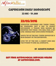 Check your Capricorn Daily Horoscope (22/05/2016).Read your daily horoscope online Hindi/English at AstroVidhi.com.  #capricorn #daily_horoscope