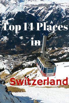Top 14 places to Visit in #Switzerland #Travel #Zurich #Interlaken #Jungfrau…