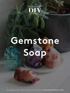 Not only will these gemstone soaps keep your hands clean, but they are even better to display as beautiful accent pieces for the home.