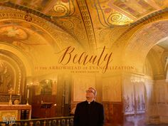 '#Beauty is the arrowhead of #evangelization.' @FrRobertBarron @WordOnFire #Catholic