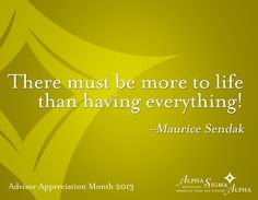 """""""There must be more to life than having everything."""" #ASAVolunteer"""
