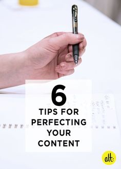 Six Tips to Perfecting your Content