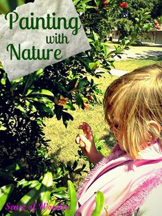 Use leaves, branches, or other natural objects to paint. Kids love this!