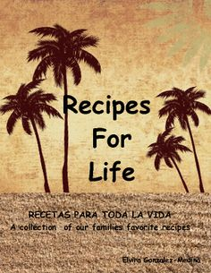 Recipes For Life |  by Elvira Gonzalez-Medina