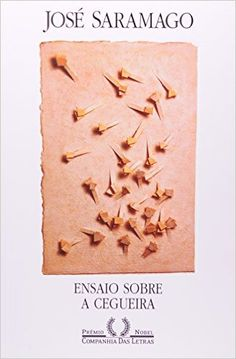 Ensaio Sobre a Cegueira: José Saramago