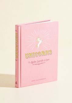 Unicorns: The Myths, Legends, and Lore - Multi, Pink, Novelty Print, Print, Quirky, Critters, Good, Gifts2015, Colorsplash, Pink, Fairytale, Under $20, Critter Gifts, Under 25 Gifts, Unique Gifts