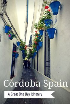 Córdoba Spain– A Great One Day Itinerary. Visit WagonersAbroad.com for more info.
