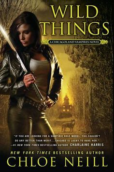 Wild Things (Chicagoland Vampires #9) by Chloe Neill. Expected publication: February 2014 by NAL Penguin. Cover by Tony Mauro | Urban Fantasy #Paranormal #vampires