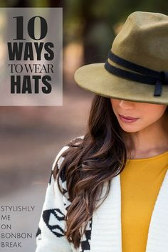 a5eb2c67bce964 10 Ways to Wear Hats - great winter, spring, summer and Fall Fashion ideas
