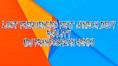 ✪ Lost Frequencies feat Janieck Devy - Reality (DJ FrancoBazán Remix) ✪ https://www.youtube.com/watch?v=XRCbmOWFaLk ✪