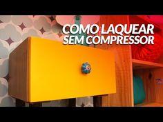 Como Laquear Sem Compressor - YouTube