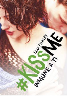 """Reseña: #KissMe 3. """"Inmune a ti"""", de Elle Kennedy"""