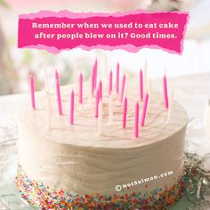 Best Coronavirus Quotes and Covid 19 Inspiration And Sayings Karen Salmansohn, Haha Funny, Eat Cake, Good Times, Funny Quotes, Jokes, Birthday Cake, Inspirational Quotes, Sayings