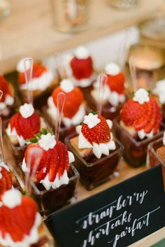 Summer Wedding Ideas: 22 Things to Do With Strawberries - MODwedding Strawberry shortcake parfait