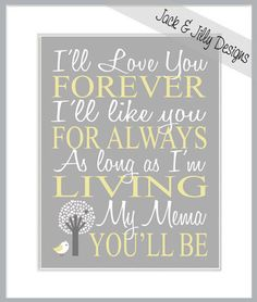 MOTHERS DAY PRINT - Ill Love you Forever - My Mommy-Mother-Mum- Youll Be - You Choose the custom colours - Gray and Yellow via Etsy
