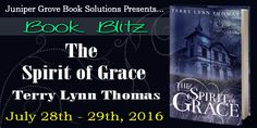 Dark Secrets and Murder – THE SPIRIT OF GRACE by Terry Lynn Thomas – A Word Please with Author Darcia Helle