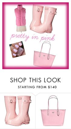 """""""Pretty in Pink"""" by cabboud ❤ liked on Polyvore featuring Hunter, Coach and Peach Love California"""