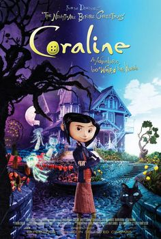 Coraline is a fairy tale / fantasy story written by Neil Gaiman. It tells the story of Coraline getting caught in a dream-like alternate universe. Neil Gaiman, Internet Movies, Movies Online, Love Movie, Movie Tv, Disney Cinema, Coraline Movie, Movie Posters, Eyes