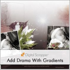 Dramatic Gradient Mask Backgrounds | Digi Scrap Tutorial @ DigitalScrapper.com Use the Gradient tool and a Layer Mask to make two papers become one. It will make a dramatic statement on your scrapbook pages. http://digitalscrapper.com/tutorials/dramatic-gradient-mask/