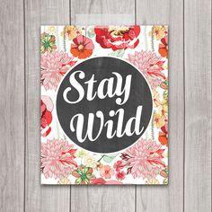 Stay Wild - 8x10