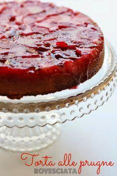 La ricetta della felicità: Upside-down Plum Cake ovvero Torta alle prugne rovesciata