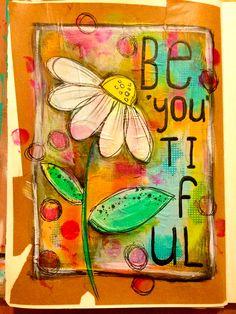 Be&Apos;You&Apos;Tiful art journal page. Journal D'art, Art Journal Pages, Art Journaling, Mixed Media Journal, Mixed Media Art, Arte Country, 3d Studio, Arte Pop, Art Journal Inspiration