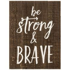Be Strong & Brave Wood Wall Decor