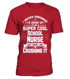 Super Cool School Nurse Crushing It Nurses Apparel Shirt Tshirt Best Nursing Schools, Nursing Clothes, Too Cool For School, Nurses, Cool Stuff, Mens Tops, T Shirt, Fashion, Supreme T Shirt