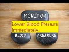 Lower Blood Pressure Immediately - Natural Way To Lower Your Blood Pressure