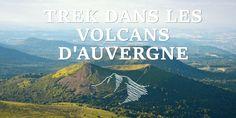Récit d'un voyage en Auvergne #trek #auvergne #randonner