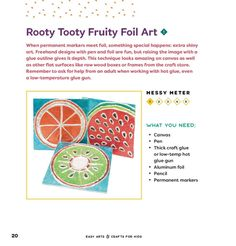 Jennifer Perkins shares a fruity fun tin foil project from her new book Easy Arts and Crafts for Kids. A colorful take on hojalata and tin embossing.