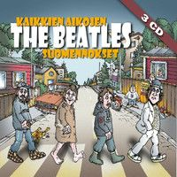 The Beatles on Suomen soitetuinta covermusiikkia.