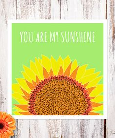 This 'You Are My Sunshine' Print is perfect! #zulilyfinds