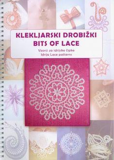 Bits of Lace - Idrija Lace Patterns - ISBN 978-961-92660-0-7