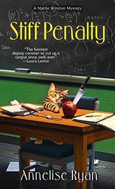 Stiff Penalty (A Mattie Winston Mystery) by Annelise Ryan