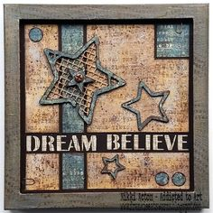 Nikki Acton - Dream Believe - using PaperArtsy Fresco Paints / Seth Apter stamps and dies