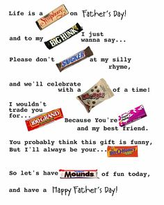 candy bar poster for father's day. I will use this for day 2 at the office! Candy Cards, Candy Gifts, Candyland, Candy Bar Poems, Candy Sayings, Candy Quotes, Candy Messages, Sweet Sayings, Hubby Birthday