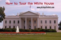 How to take a White House tour: step-by-step instructions for your visit.