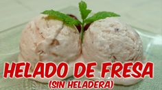 HELADO DE FRESA (SIN HELADERA) Última receta en mi canal de YOUTUBE, no te la pierdas te va a encantar! Y si te suscribes aquí►http://goo.gl/l5hNu4 verás todas las recetas GRATIS antes que nadie!!