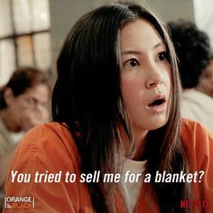"""Orange is the New Black ~ """"You tried to sell me for a blanket?"""" ~ Newbie to #OITNB : Kimiko Glenn - a.K.a. Brook Soso"""