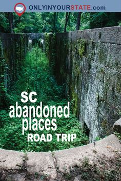 Travel | South Carolina | Abandoned Places | Forgotten Places | Desolate Places | Crumbling | Falling | Decaying | Abandoned US