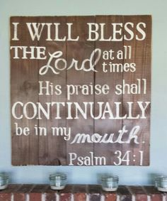 I will nless the Lord